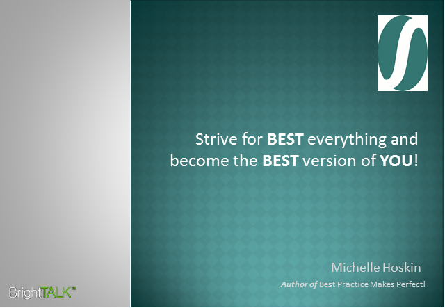 Strive For Best Everything & Become the Best Version of You!