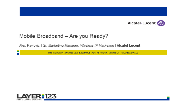 Mobile Broadband: Are you ready?