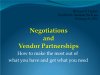 Getting the most out of vendor partnerships and negotiations
