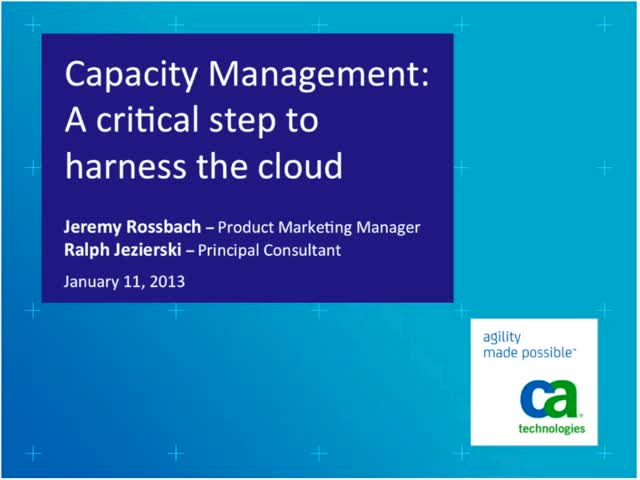 Capacity Management: A Critical Step to Harness the Cloud