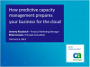 How Predictive Capacity Management Prepares Your Business for the Cloud