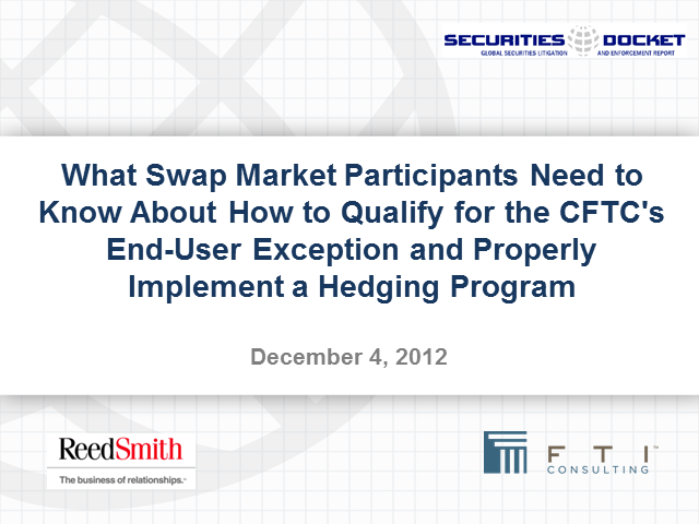 How to Qualify for the CFTC's End-User Exception and Implement a Hedging Program