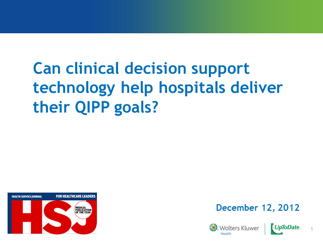 Can clinical decision support technology help hospitals deliver their QIPP goals