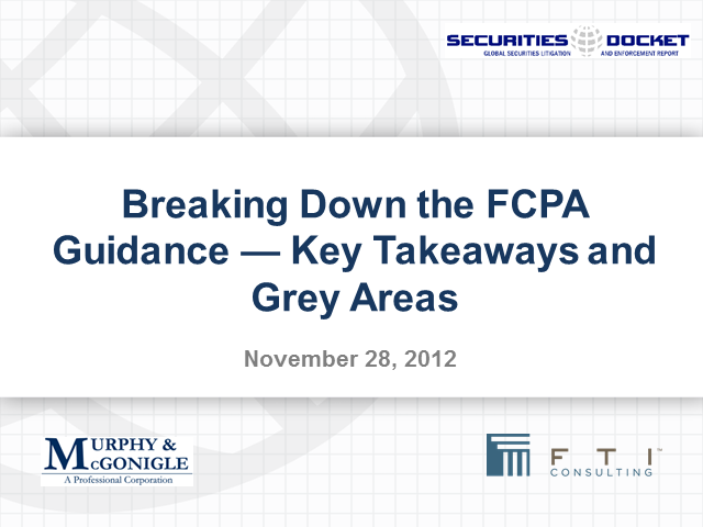 Nov. 28 Webcast: Breaking Down the FCPA Guidance — Key Takeaways and Grey Areas