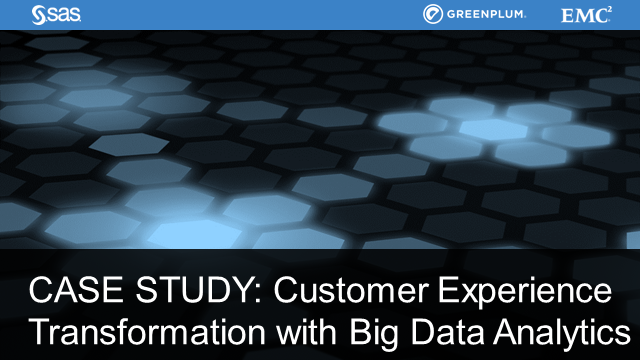 CASE STUDY: Customer Experience Transformation with Big Data Analytics #CET