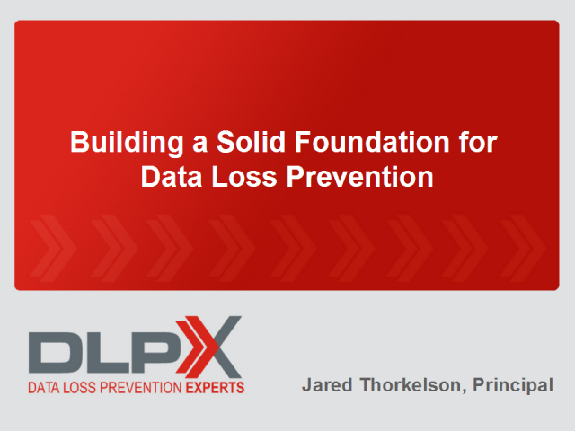 Building a Solid Foundation for DLP