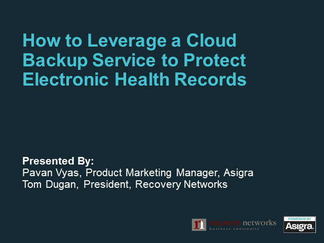 How to Leverage a Cloud Backup Service to Protect Electronic Health Records