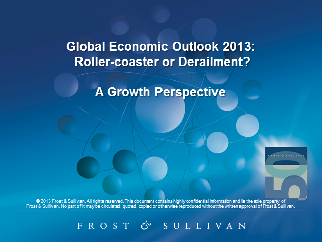Global Economic Outlook 2013: Roller Coaster or Derailment?
