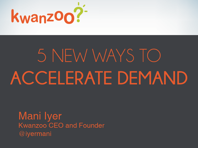 5 New Ways to Accelerate Demand