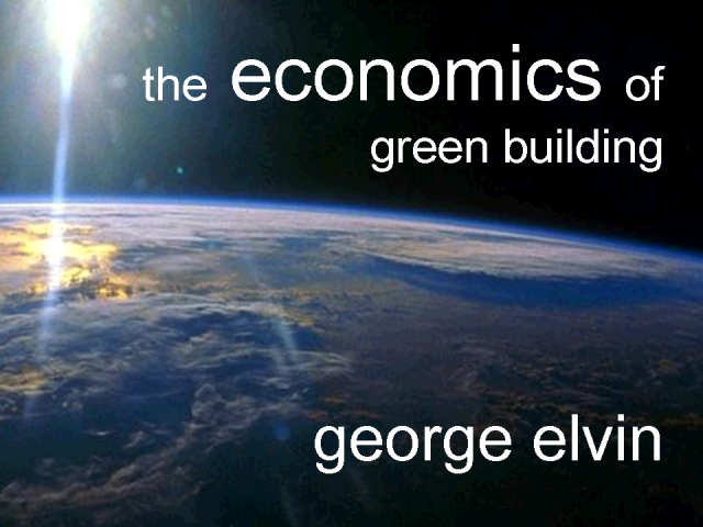 The Economics of Green Building