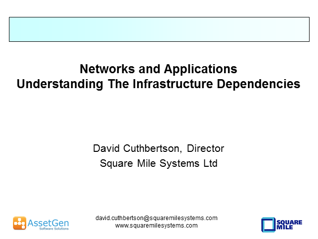 Network and Applications - Understanding the Infrastructure Dependencies
