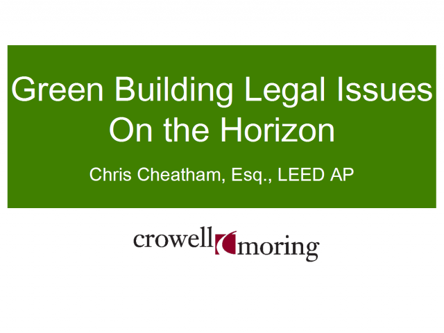 Green Building Legal Issues on the Horizon