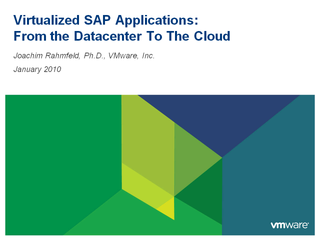 Virtualized SAP Applications: From The Datacenter To The Cloud