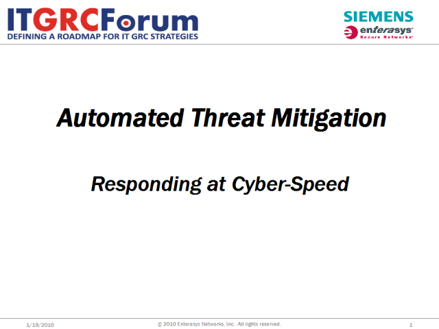 Automated Threat Mitigation – Responding at Cyber-Speed