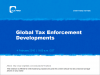 Global Tax Enforcement Developments