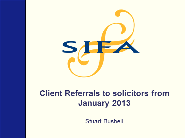 """The future of independent financial advice for solicitors - Post-RDR""."