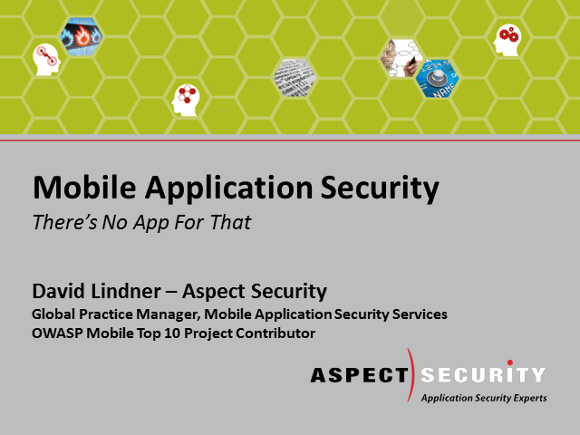 Mobile Application Security – There's No App for That