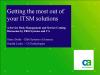 Getting the most out of your ITSM solutions