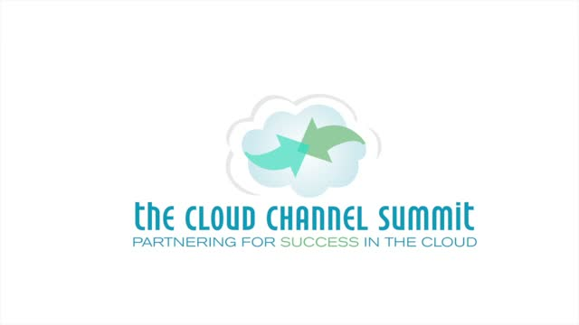 The 2012 Cloud Channel Summit