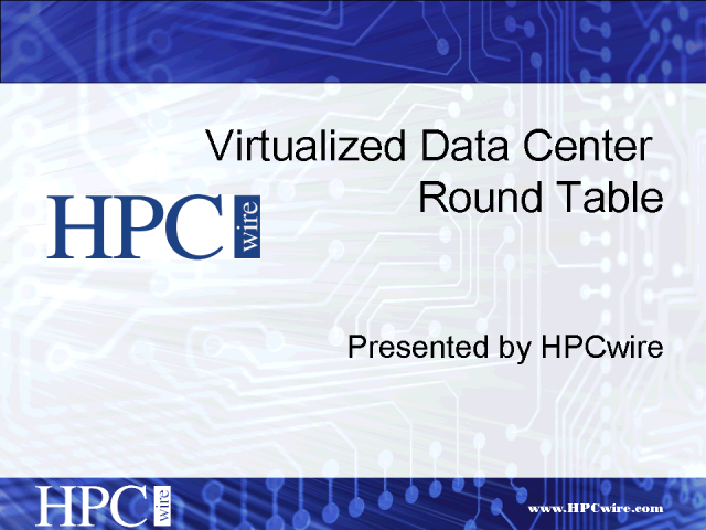 Virtualized Data Center Roundtable