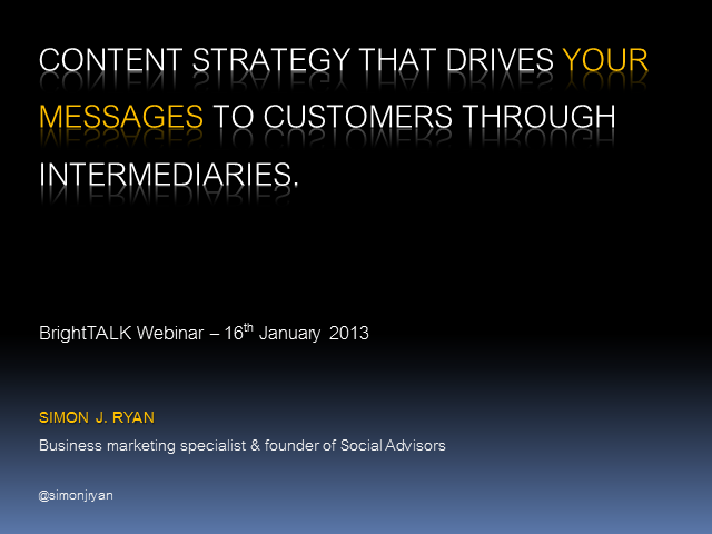 Content Strategy that Drives your Messages to Customers Through Intermediaries