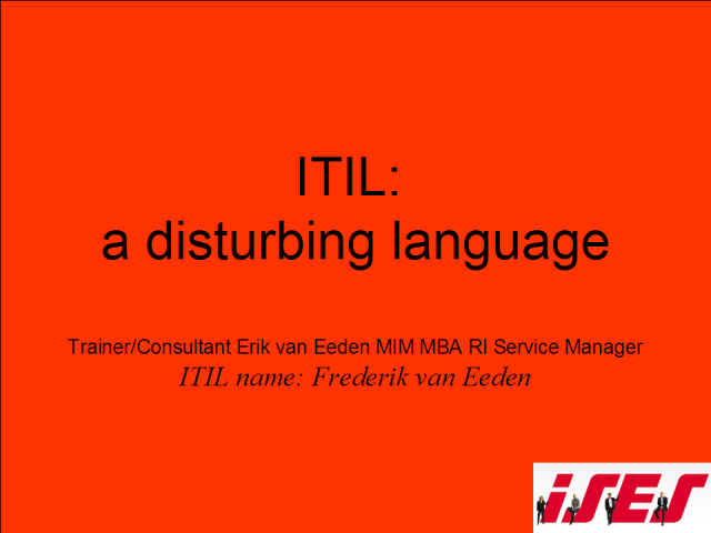 ITIL a disturbing language