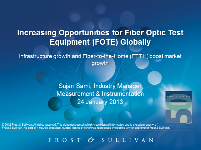 Increasing Global Opportunities for Fiber Optic Test Equipment Market