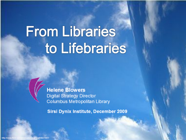 From Libraries to Lifebraries