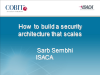 How to Build a Security Architecture that Scales