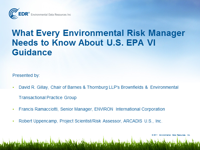 What Every Environmental Risk Manager Needs to Know About U.S. EPA VI Guidance