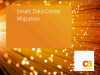 Smart Data Center Migration