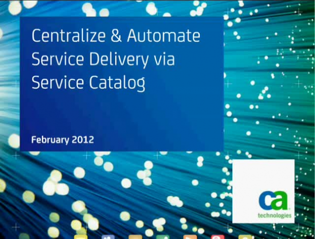 Centralize and Automate Service Delivery via Service Catalog