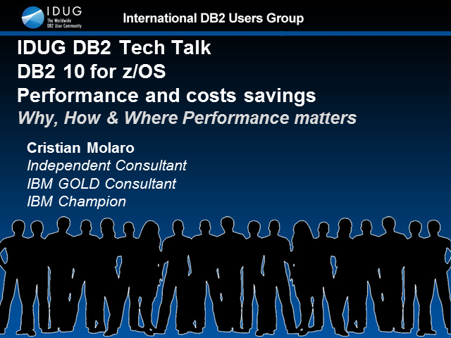 IDUG Tech Talk: DB2 for z/OS Performance and Cost Savings