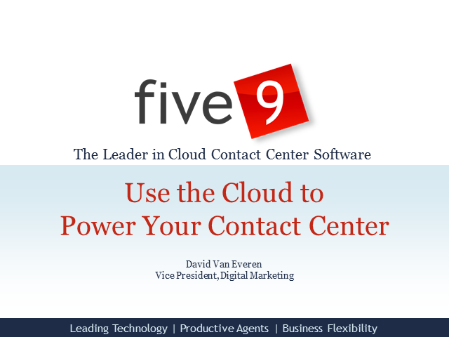 Using the Cloud to Power Your Contact Center