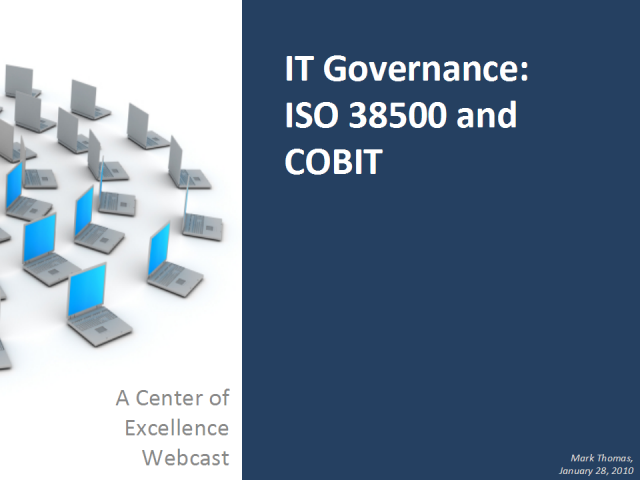Developing IT Governance: Cobit and ISO 38500