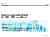 DB2 Tech Talk: DB2 in a Big Data World: NoSQL, XML & More