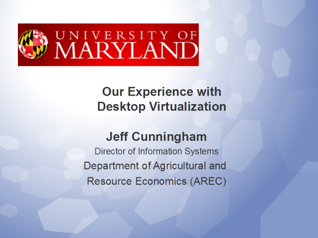 Our Experience with Desktop Virtualization