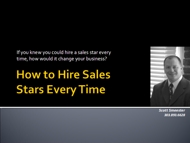 How to Hire Sales Stars Every Time