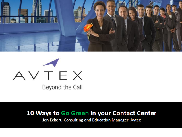 "10 Ways to Go ""Green"" in your Contact Center"