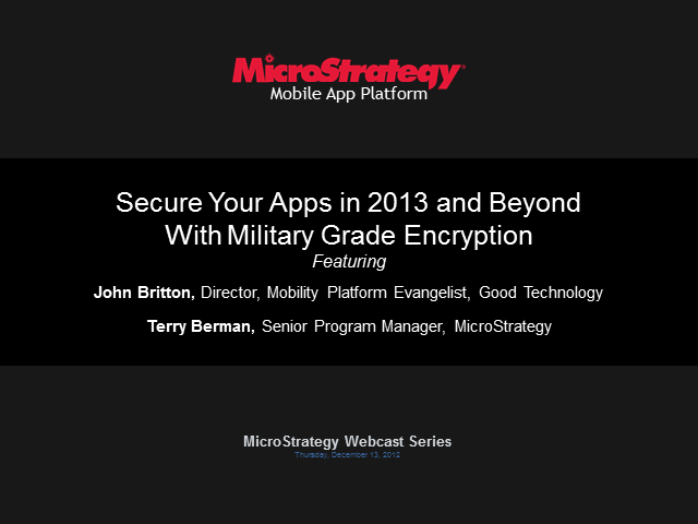 Secure Your Apps in 2013 and Beyond With Military Grade Encryption