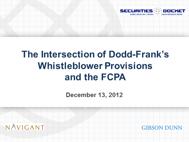 The Intersection of Dodd-Frank's Whistleblower Provisions and the FCPA