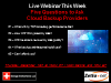 Five Questions to Ask Cloud Backup Providers