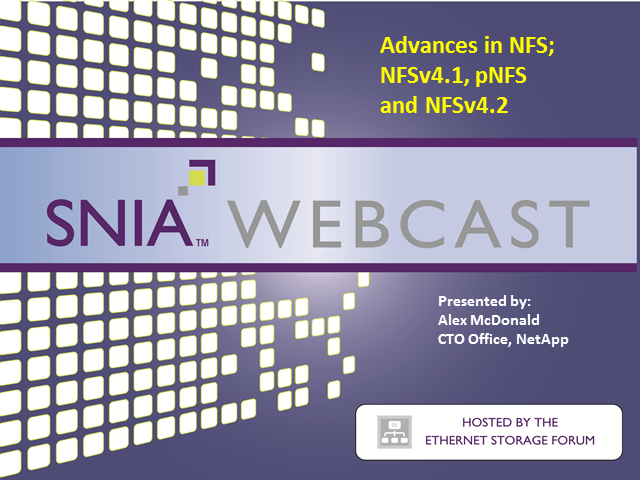 LIVE WEBCAST: NFS Mini-Series Part 2: Advances in NSF -- NFSv4.1 and pNFS