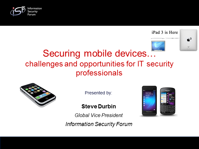 Securing Mobile Devices – Challenges and Opportunities for IT Security
