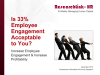Is 33% Employee Engagement Acceptable to You?