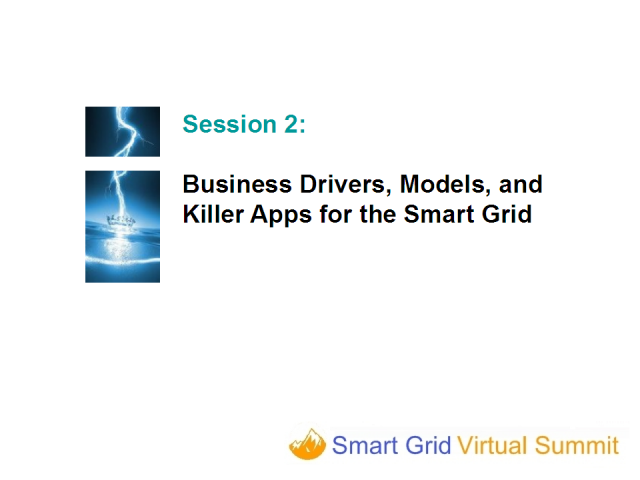 Smart Grid Business Drivers, Models, and Killer Applications