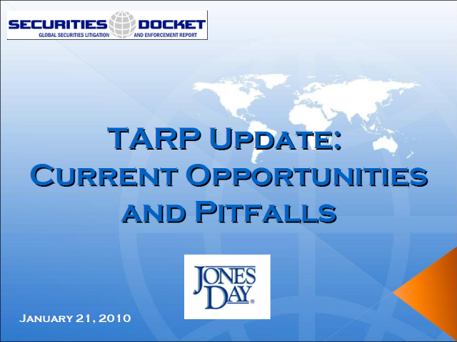 TARP Update: Current Opportunities and Pitfalls