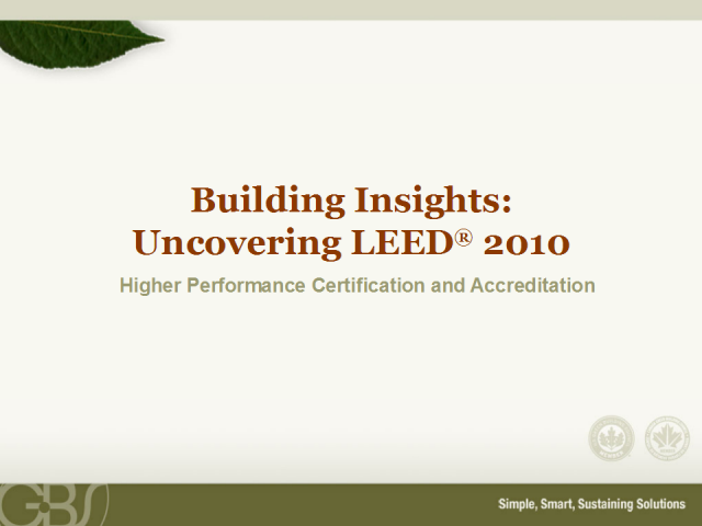 LEED 2009: Advanced Project and Professional Performance