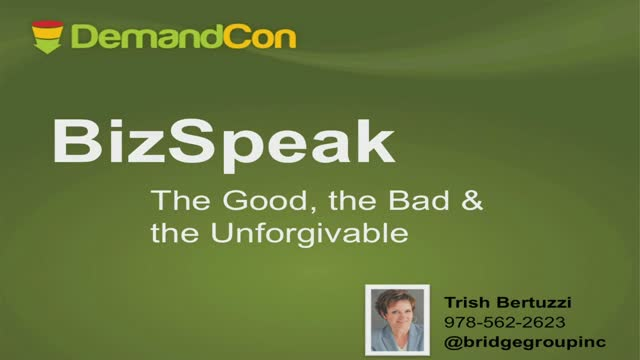 BizSpeak - The Good, The Bad & The Unforgivable