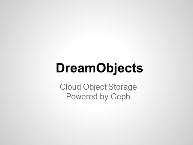 DreamHost Case Study: DreamObjects with Ceph